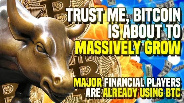 Trust Me, Bitcoin Is About TO MASSIVELY GROW – MAJOR Financial Players Are ALREADY USING BTC