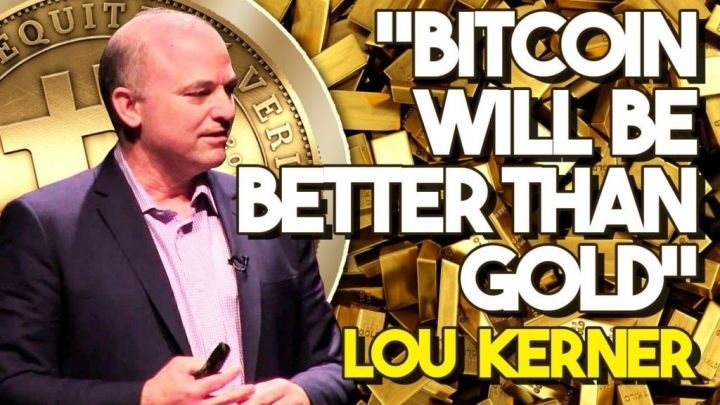 """""""Bitcoin WILL BE Better Than GOLD"""" – Bitcoin Expert And ORACLE Lou Kerner, Doubles Down On Bitcoin"""