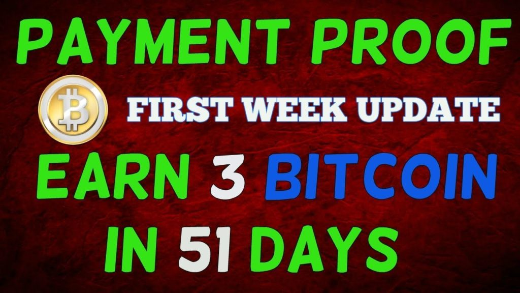 [Payment proof] How to Earn 3 Bitcoin in 51 days without Investment   earn bitcoins  