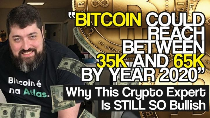 """Bitcoin Could Reach Between 35K and 65K By YEAR 2020"" – Why This Crypto Expert Is STILL SO Bullish"