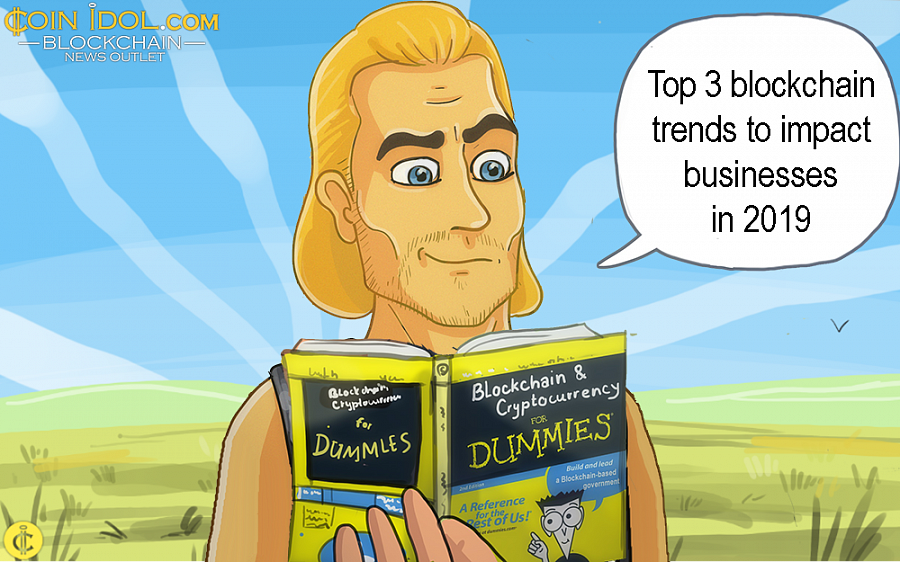 Top 3 Blockchain Trends to Impact Businesses in 2019