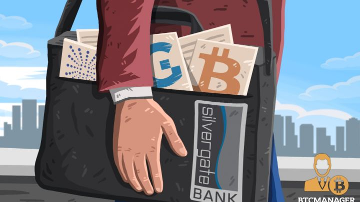 Crypto-Friendly Silvergate Bank On-boards 59 New Crypto Clients – BTCMANAGER
