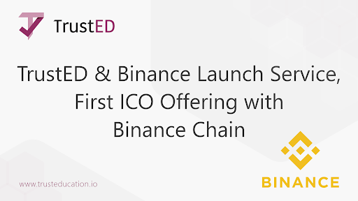 TrustED to Become Binance Chain First ICO Offering