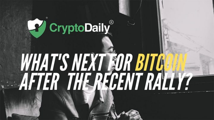 What's Next For Bitcoin (BTC) After The Recent Rally?