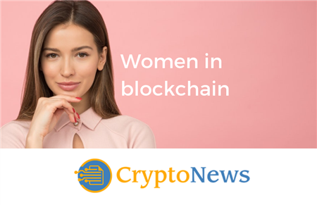 The Blockchain Industry is Developed with Women in Mind