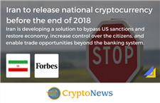 Forbes Reports on Iran to Release National Cryptocurrency Before the End of…