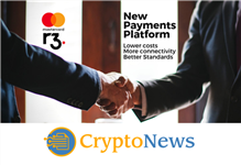 Mastercard & R3 to Work Together on international Blockchain-powered Payment System