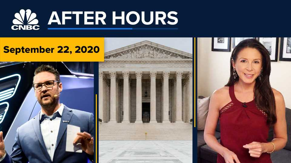The big money fight over the Supreme Court, plus drama at Nikola: CNBC After Hours