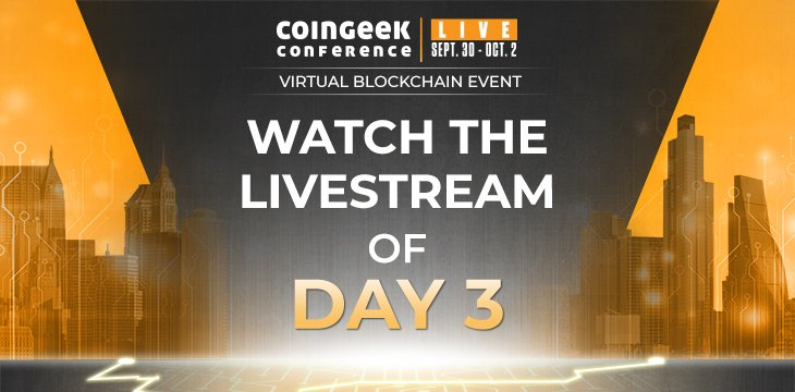 Watch CoinGeek Live 2020 Day 3