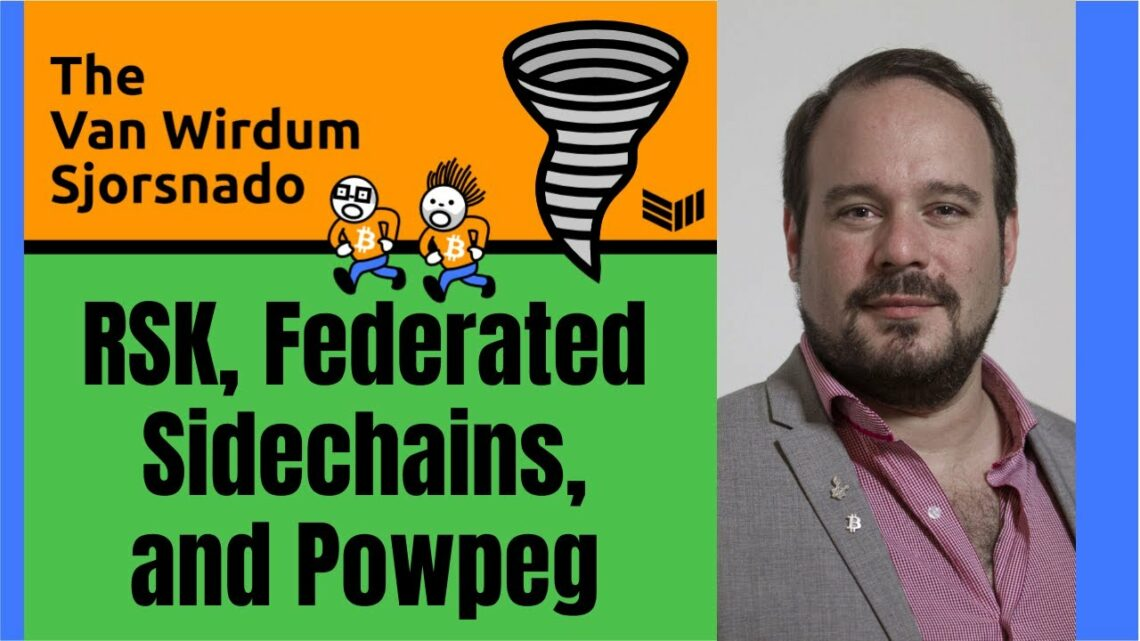 Video: RSK, Federated Sidechains And Powpeg