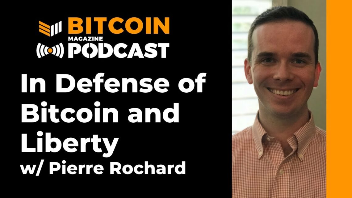Video: Pierre Rochard On STABLE Act, Bitcoin Liberty – Bitcoin…