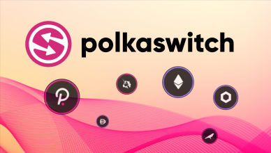 Polkaswitch is Cementing Itself as a Leader in Cross-chain Trading