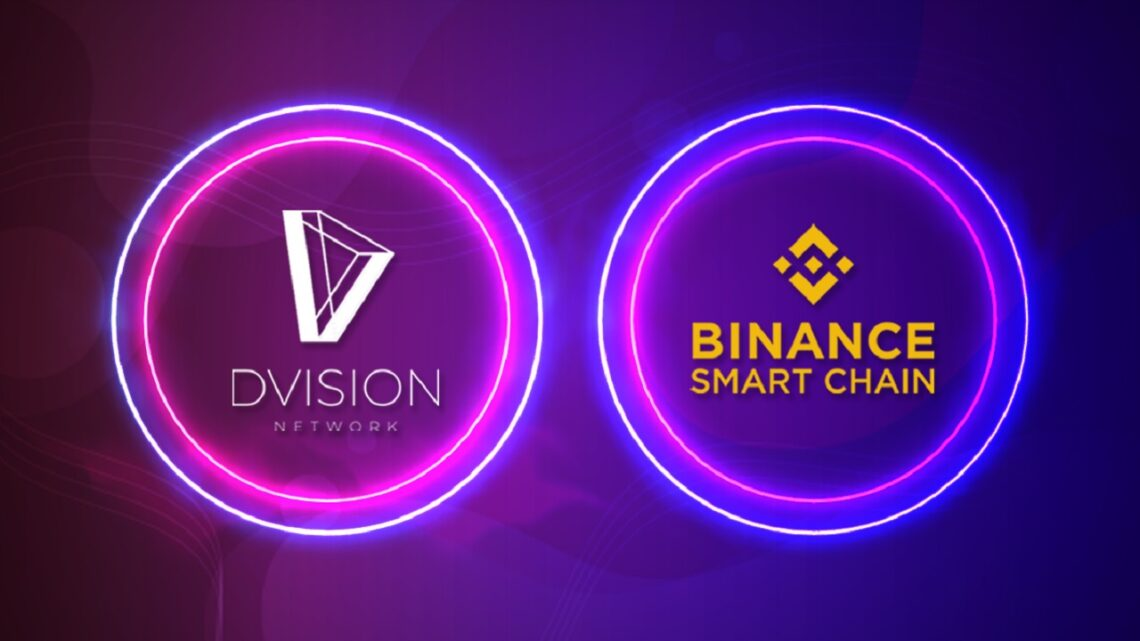 Why Dvision Network Migration to Binance Smart Chain Is a Game Changer – Sponsored Bitcoin News