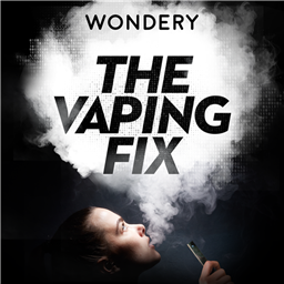 Wondery Preps 'Dr. Death' Podcast Spinoff 'The Vaping Fix'