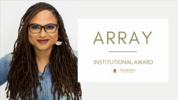 """Ava DuVernay's ARRAY Wins Peabody's Institutional Award For """"Narrative Change"""" Work Over The Past Decade"""