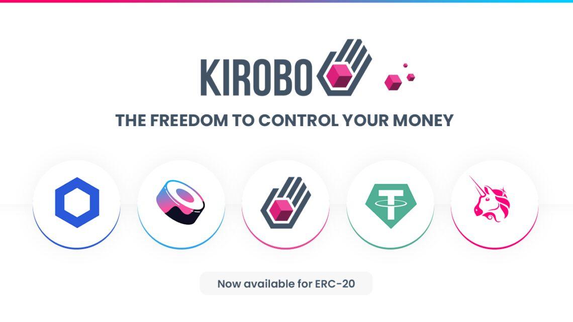 Kirobo Makes 'Undo Button' Available for USDT, BNB, UNI, Sushi, Chainlink, & KIRO Transactions – Press release Bitcoin News