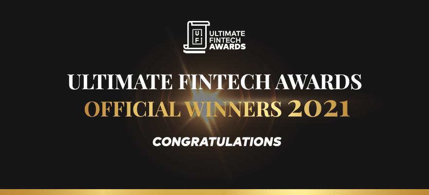 Ultimate Fintech Awards 2021: Winners Announcement!