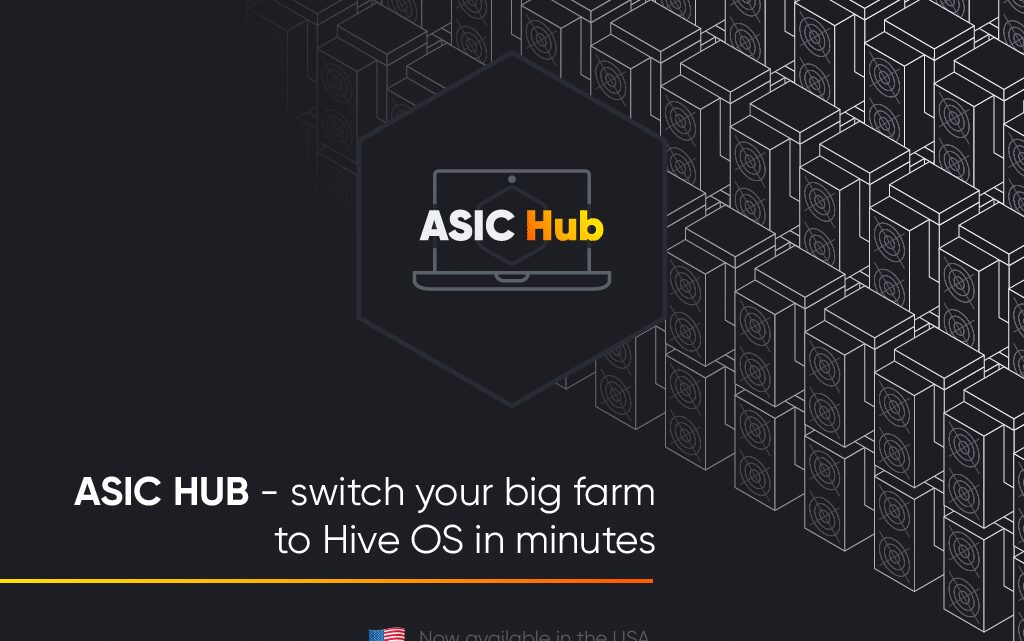 ASIC HUB from Hive OS is Now Available in the USA