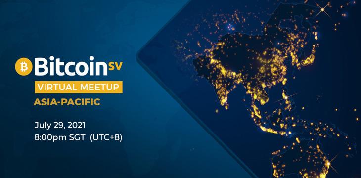 Bitcoin SV Virtual Meetup on July 29 targets APAC