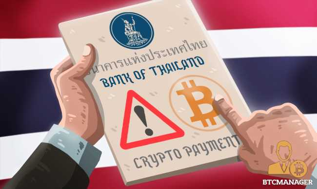 Thailand's Central Bank Cautions Against Using Crypto as a Means of Payment