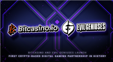 Bitcasino and Evil Geniuses Launch First Crypto-Based Digital Gaming Partnership in esports History