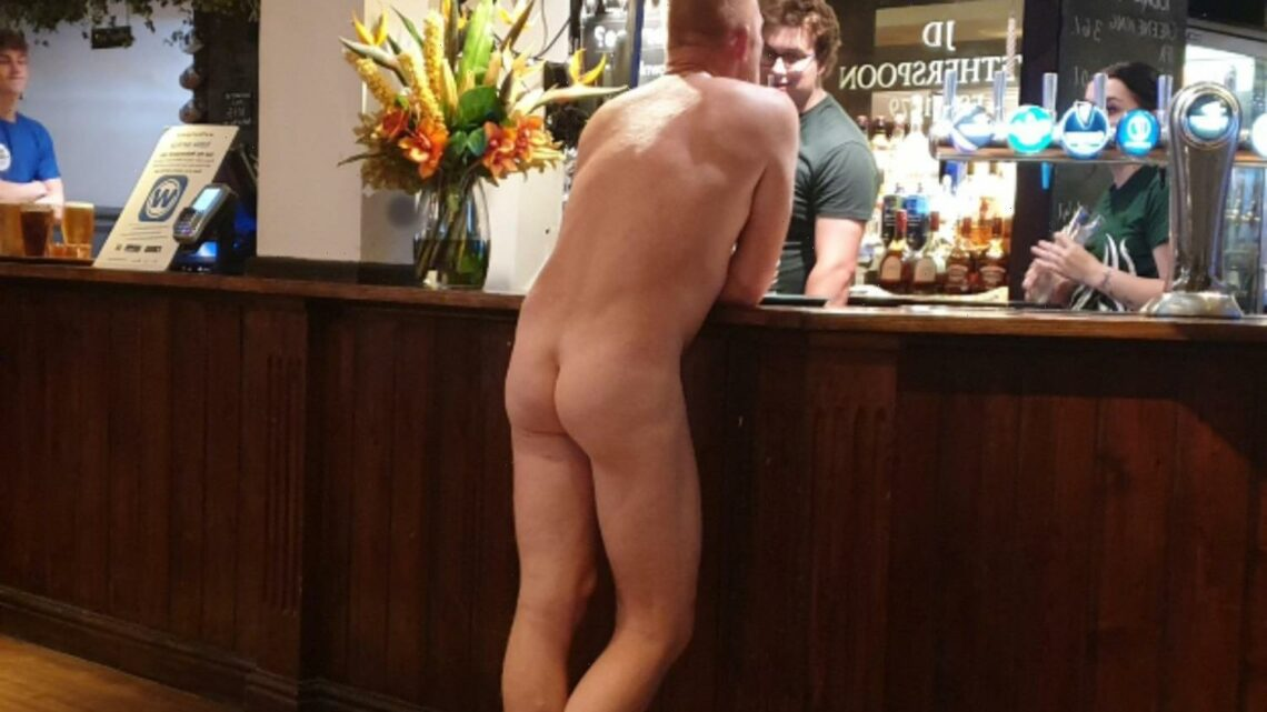 Bizarre moment brazen punter strolls up to Wetherspoons bar completely NAKED in front of shocked boozers