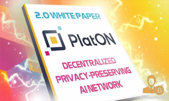PlatON Network 2.0 White Paper Details a Differentiated AI-Powered Network with Data Privacy-Preserving Qualities